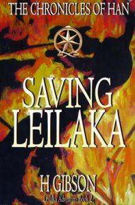 Saving Leilaka www.chroniclesofhan.com